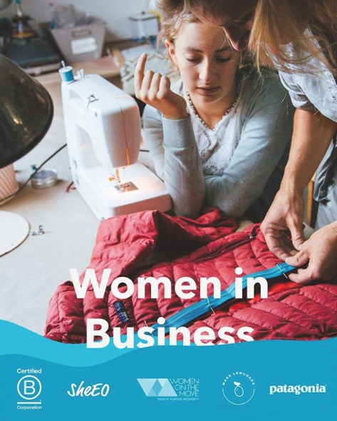 """This image is a photograph of two women creating a jacket and is a poster for an event held by Patagonia that they titled """"Women in Business."""""""